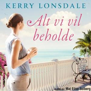 Alt vi vil beholde (lydbok) av Kerry Lonsdale