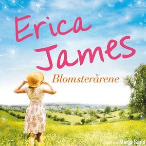 Blomsterårene (lydbok) av Erica James