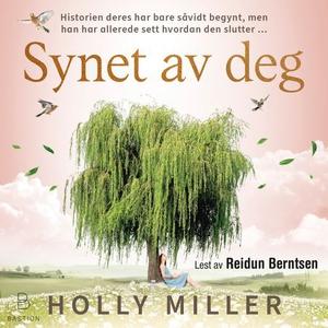 Synet av deg (lydbok) av Holly Miller