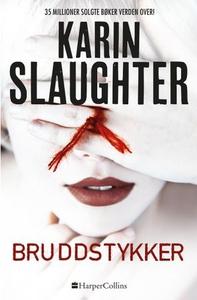 Bruddstykker (ebok) av Karin Slaughter