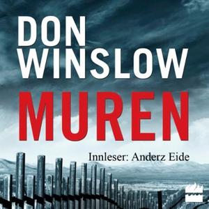 Muren (lydbok) av Don Winslow