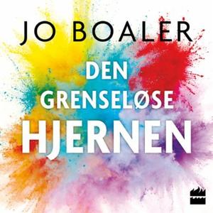 Den grenseløse hjernen (lydbok) av Jo Boaler