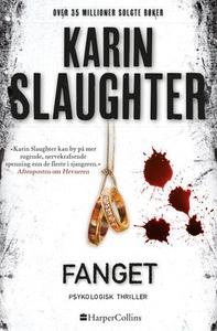 Fanget (ebok) av Karin Slaughter