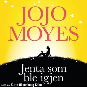 Jenta som ble igjen (lydbok) av Jojo Moyes