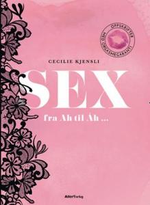 Sex (ebok) av Cecilie Kjensli
