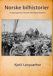Norske bilhistorier (ebok) av Kjetil Langsæth