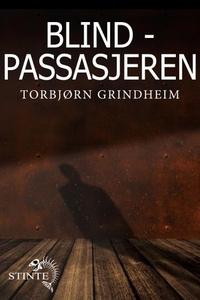 Blindpassasjeren (ebok) av Torbjørn Grindheim