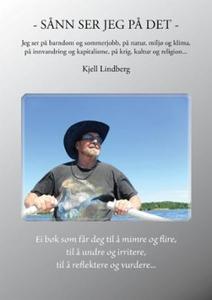 Sånn ser jeg på det (ebok) av Kjell Lindberg