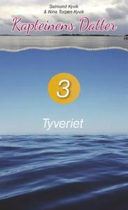 Tyveriet (lydbok) av Salmund Kyvik, Nina Torp