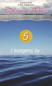 I kongens by (lydbok) av Salmund Kyvik, Nina