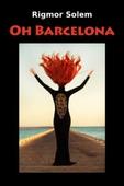 Oh Barcelona