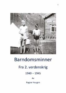 Barndomsminner (ebok) av Ragnar Haugen
