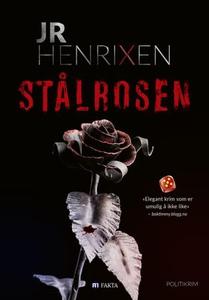 Stålrosen (ebok) av JR Henrixen