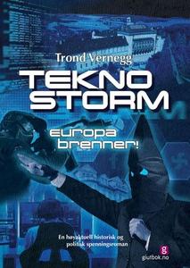 Teknostorm (ebok) av Trond Vernegg