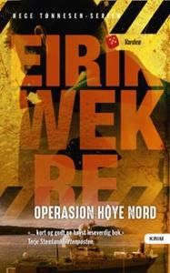 Operasjon Høye nord (ebok) av Eirik Wekre