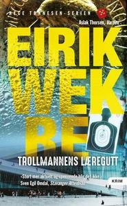 Trollmannens læregutt (ebok) av Eirik Wekre