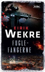 Fuglefangerne (ebok) av Eirik Wekre