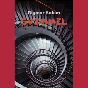 Svimmel (lydbok) av Rigmor Solem