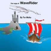 The saga of WaveRider