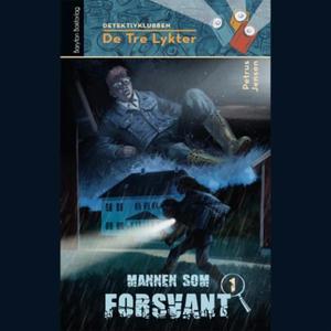 Mannen som forsvant (lydbok) av Petrus Jensen