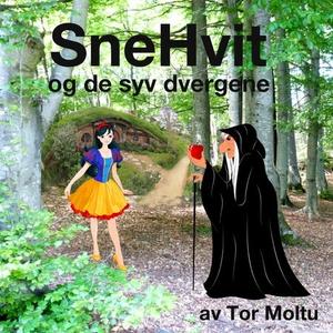 Snehvit og de syv dvergene (lydbok) av Tor Mo