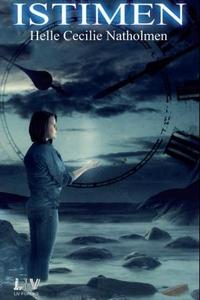 Istimen (ebok) av Helle Cecilie Natholmen