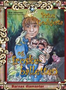 Prins Godhjerta og froskeballetten (ebok) av
