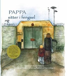 Pappa sitter i fengsel (ebok) av Elisabet Oms