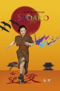 Sadako og de 100 papirtranene (ebok) av Kåre