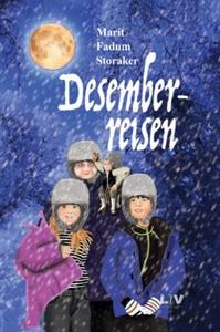 Desemberreisen (ebok) av Marit Fadum Storaker