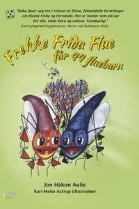 Frekke Frida Flue får 44 fluebarn (ebok) av J