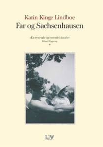 Far og Sachsenhausen (ebok) av Karin Kinge Li