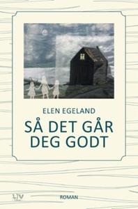 Så det går deg godt (ebok) av Elen Egeland