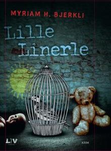 Lille linerle (ebok) av Myriam H. Bjerkli