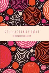 Stillheten av rødt (ebok) av Heidi Smedsrud H