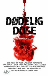 Dødelig dose (ebok) av Gard Sveen, Geir Tange