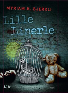 Lille linerle (lydbok) av Myriam H. Bjerkli