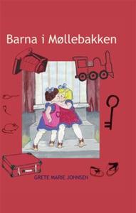 Barna i Møllebakken (lydbok) av Grete Marie J