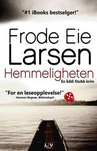 Hemmeligheten (lydbok) av Frode Eie Larsen