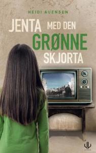 Jenta med den grønne skjorta (ebok) av Heidi