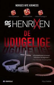 De udugelige (ebok) av JR Henrixen