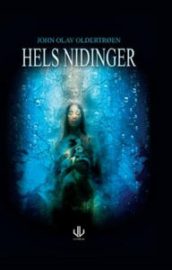 Hels nidinger (ebok) av John Olav Oldertrøen