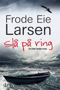 Slå på ring (ebok) av Frode Eie Larsen
