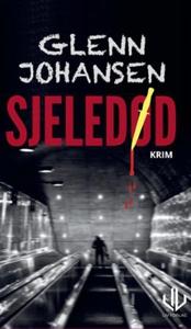 Sjeledød (ebok) av Glenn Johansen
