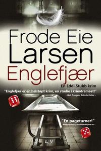 Englefjær (lydbok) av Frode Eie Larsen
