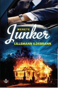 Lillemann Ildebrann (ebok) av Merete Junker