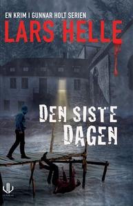 Den siste dagen (ebok) av Lars Helle