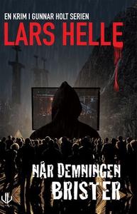Når demningen brister (ebok) av Lars Helle