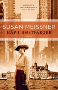 Håp i høstfarger (ebok) av Susan Meissner