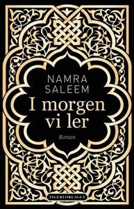I morgen vi ler (ebok) av Namra Saleem